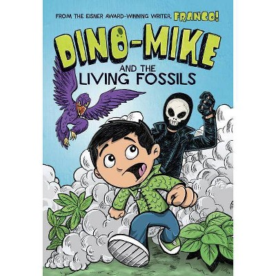 Dino-Mike and the Living Fossils - (Dino-Mike!) by  Franco Aureliani (Paperback)