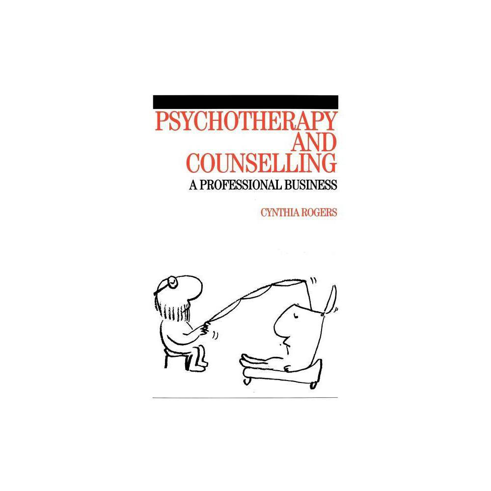 Psychotherapy And Counselling By Cynthia Rogers Paperback