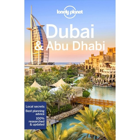 Lonely Planet Dubai & Abu Dhabi - 9 PAP/MAP By Andrea Schulte ...