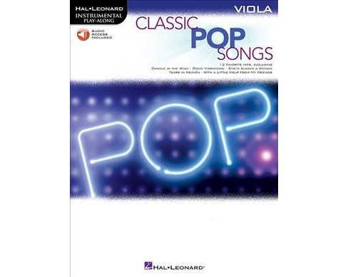 Classic Pop Songs Viola : Includes Downloadable Audio -  (Paperback) - image 1 of 1