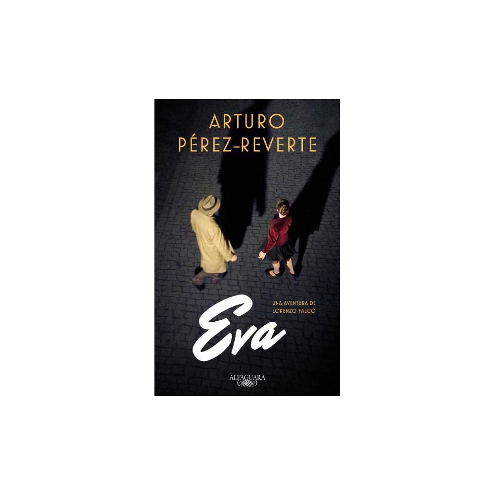 Eva - (Falcó) by Arturo Perez-Reverte (Paperback)