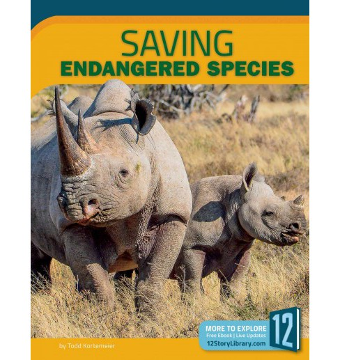 Saving Endangered Species (Paperback) (Angie Smibert) - image 1 of 1