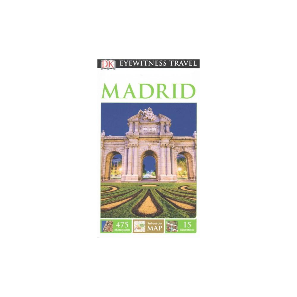 Dk Eyewitness Madrid (Revised) (Paperback) (Adam Hopkins)