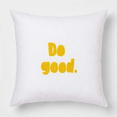 Do Good  Square Throw Pillow White/Yellow - Room Essentials™