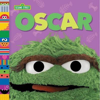 Oscar (Sesame Street Friends) - by  Andrea Posner-Sanchez (Board Book)