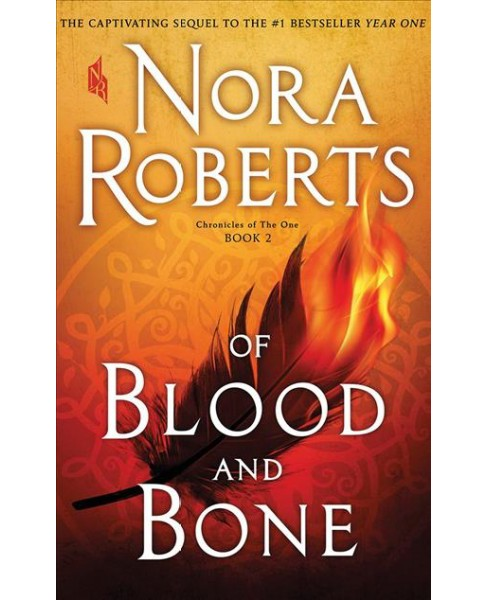 Of Blood and Bone -  Abridged (Chronicles of the One) by Nora Roberts (CD/Spoken Word) - image 1 of 1