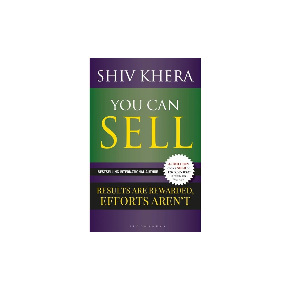 You Can Sell : Results Are Rewarded, Efforts Aren't - by Shiv Khera (Paperback)