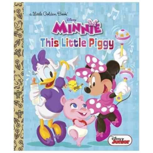 This Little Piggy (Disney Junior: Minnie's Bow-Toons) - (Little Golden Book) (Hardcover) - image 1 of 1