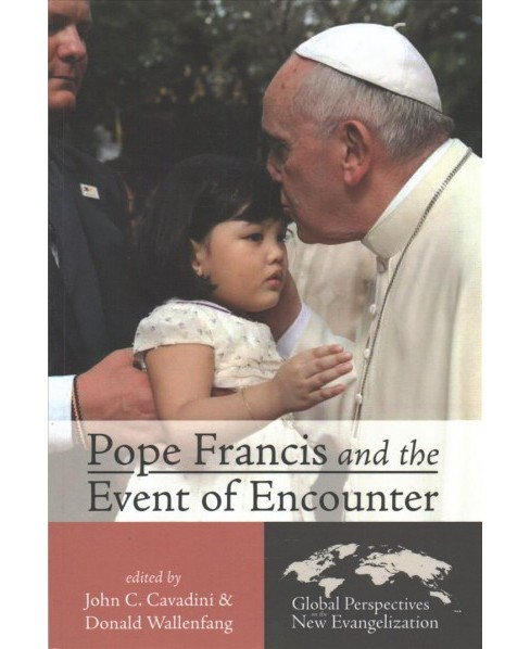 Pope Francis and the Event of Encounter -  (Paperback) - image 1 of 1
