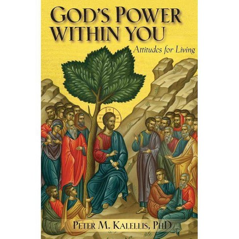 God's Power Within You - by  Peter M Kalellis (Paperback) - image 1 of 1