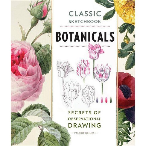 Classic Sketchbook: Botanicals - by  Valerie Baines (Paperback) - image 1 of 1
