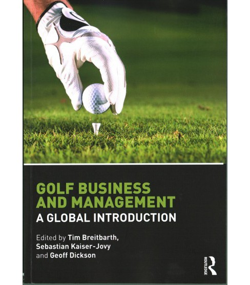 Golf Business and Management : A Global Introduction (Paperback) - image 1 of 1