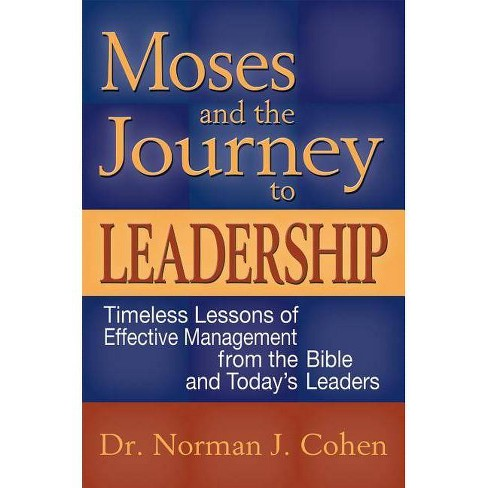 Moses and the Journey to Leadership - by  Norman J Cohen (Paperback) - image 1 of 1
