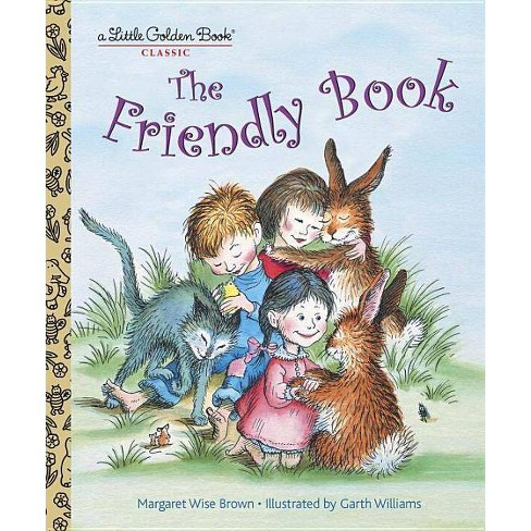The Friendly Book - (Little Golden Book) by  Margaret Wise Brown (Hardcover) - image 1 of 1