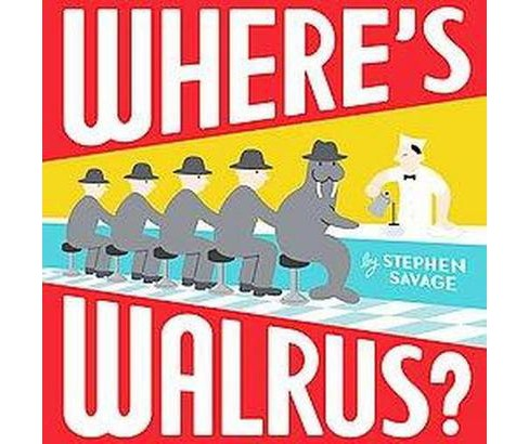 Where's Walrus? (Hardcover) - image 1 of 1