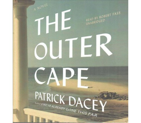 Outer Cape (Unabridged) (CD/Spoken Word) (Patrick Dacey) - image 1 of 1