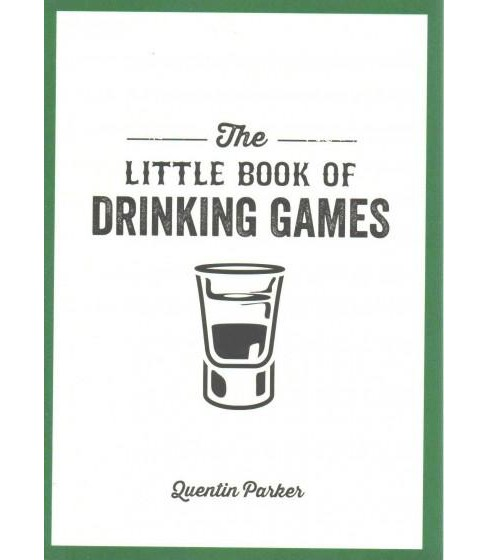 Little Book of Drinking Games (Revised) (Paperback) (Quentin Parker) - image 1 of 1