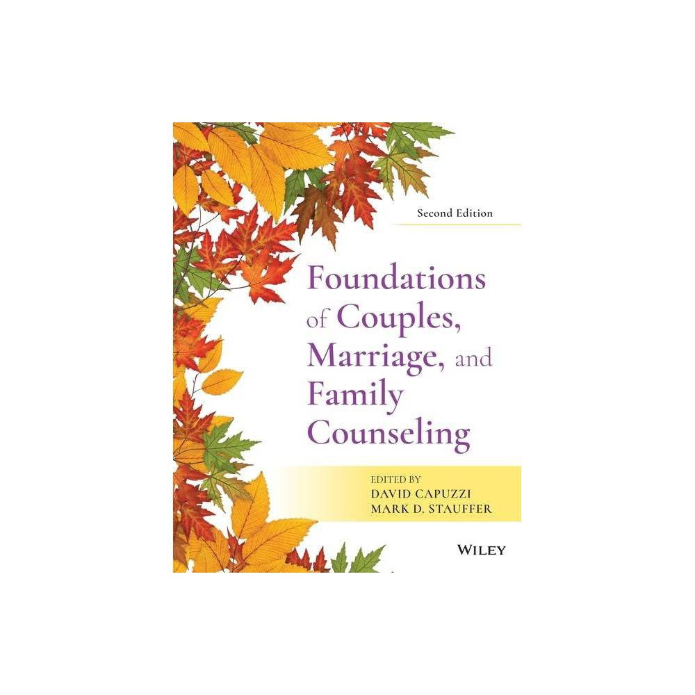 Foundations Of Couples Marriage And Family Counseling 2nd Edition By David Capuzzi Mark D Stauffer Paperback