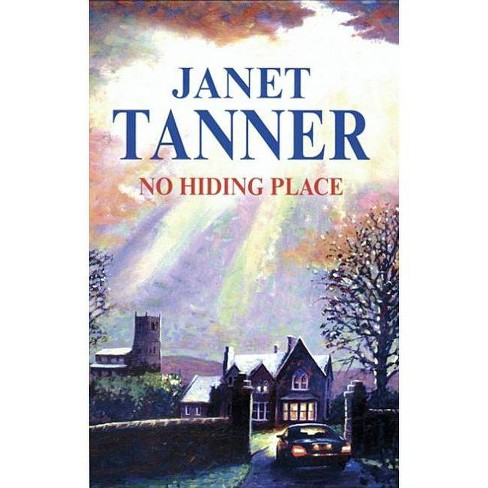 No Hiding Place - (Severn House Large Print) by  Janet Tanner (Hardcover) - image 1 of 1