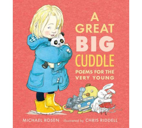 Great Big Cuddle : Poems for the Very Young (School And Library) (Michael Rosen) - image 1 of 1