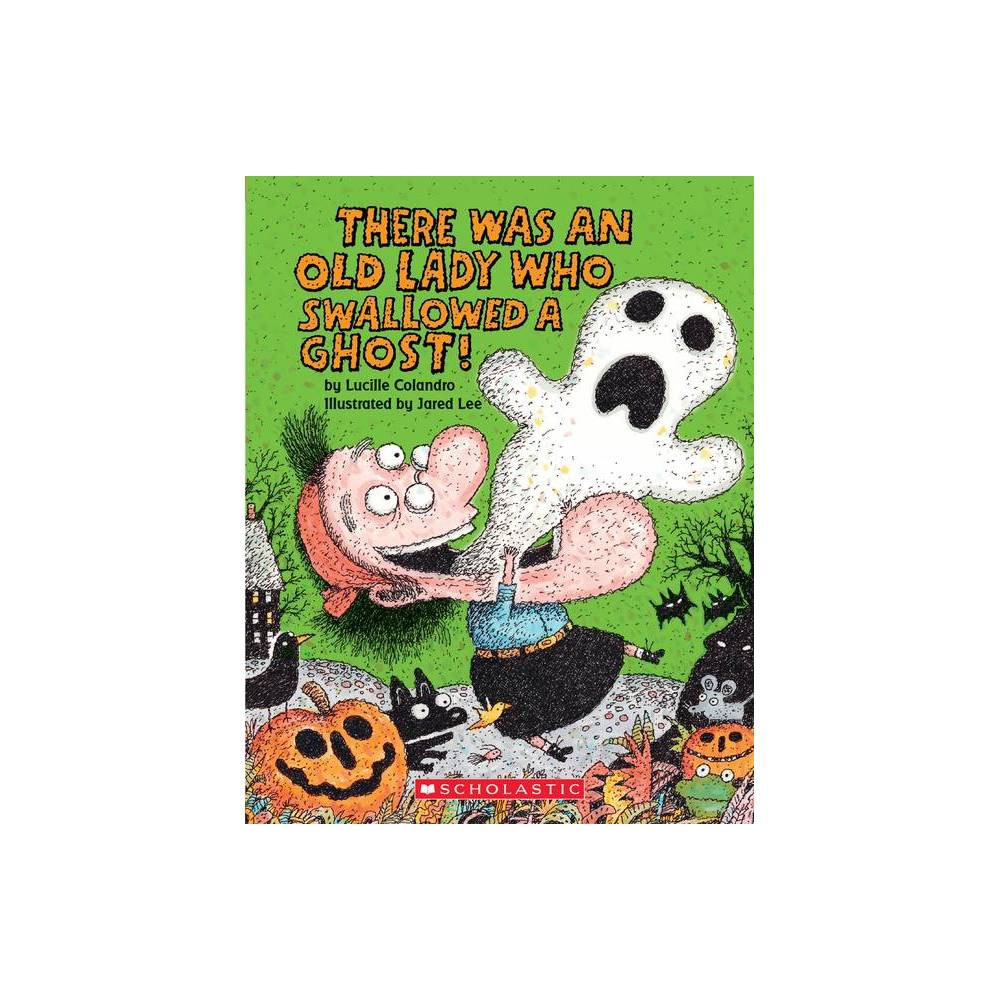 There Was An Old Lady Who Swallowed A Ghost Board Book There Was An Old Lady Colandro By Lucille Colandro