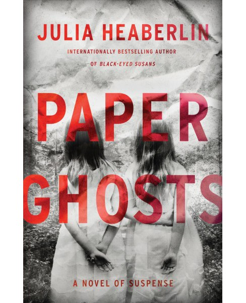 Paper Ghosts -  LRG (Thorndike Press Large Print Core Series) by Julia Heaberlin (Hardcover) - image 1 of 1