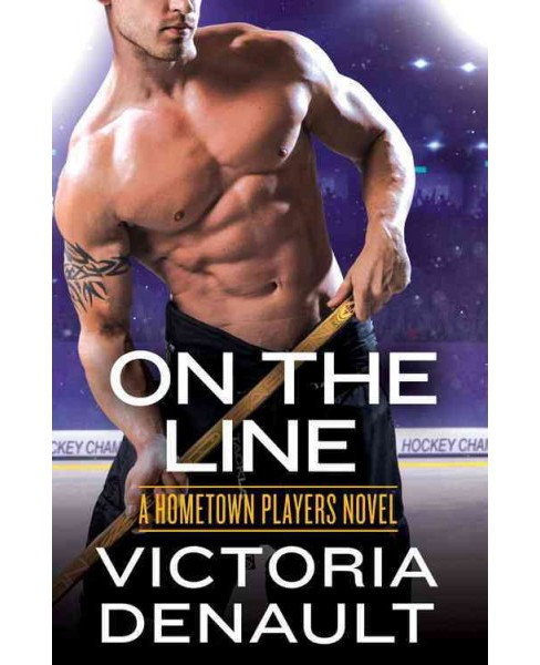 On the Line (Paperback) (Victoria Denault) - image 1 of 1