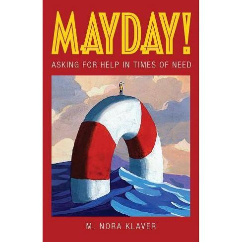 Mayday! - by  M Nora Klaver (Paperback) - image 1 of 1