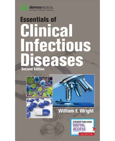Essentials of Clinical Infectious Diseases -  by William F. Wright (Paperback) - image 1 of 1