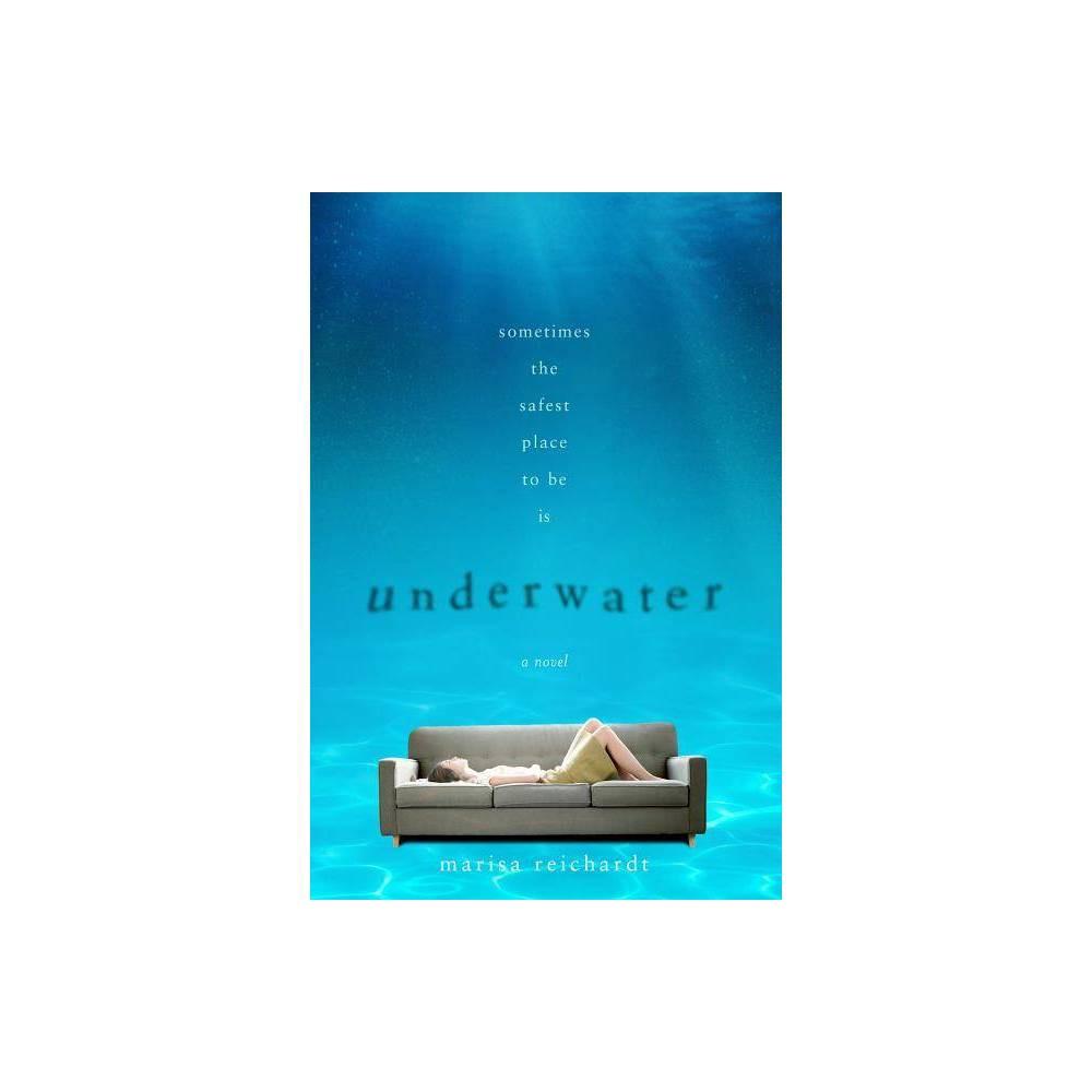 Underwater By Marisa Reichardt Paperback