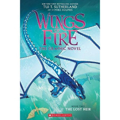 Wings of Fire 2 : The Lost Heir -  (Wings of Fire) by Tui T. Sutherland (Paperback)