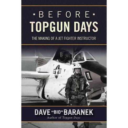 Before Topgun Days - by  Dave Baranek (Hardcover) - image 1 of 1