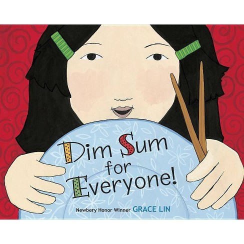 Dim Sum for Everyone! - by  Grace Lin (Board Book) - image 1 of 1
