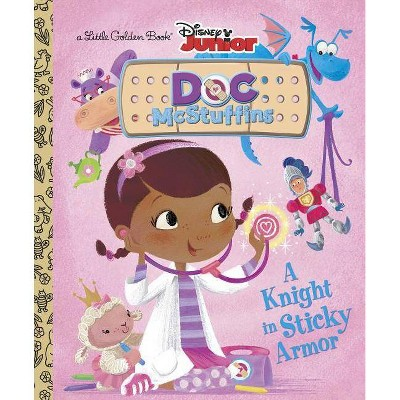 A Knight in Sticky Armor (Disney Junior: Doc McStuffins) - (Little Golden Book) by  Andrea Posner-Sanchez (Hardcover)