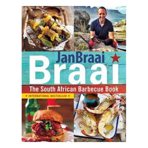 Braai : The South African Barbecue Book -  by Jan Braai (Paperback) - image 1 of 1