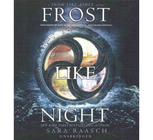 Frost Like Night (Unabridged) (CD/Spoken Word) (Sara Raasch) - image 1 of 1
