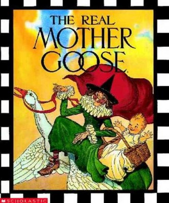 Real Mother Goose - (Hardcover)
