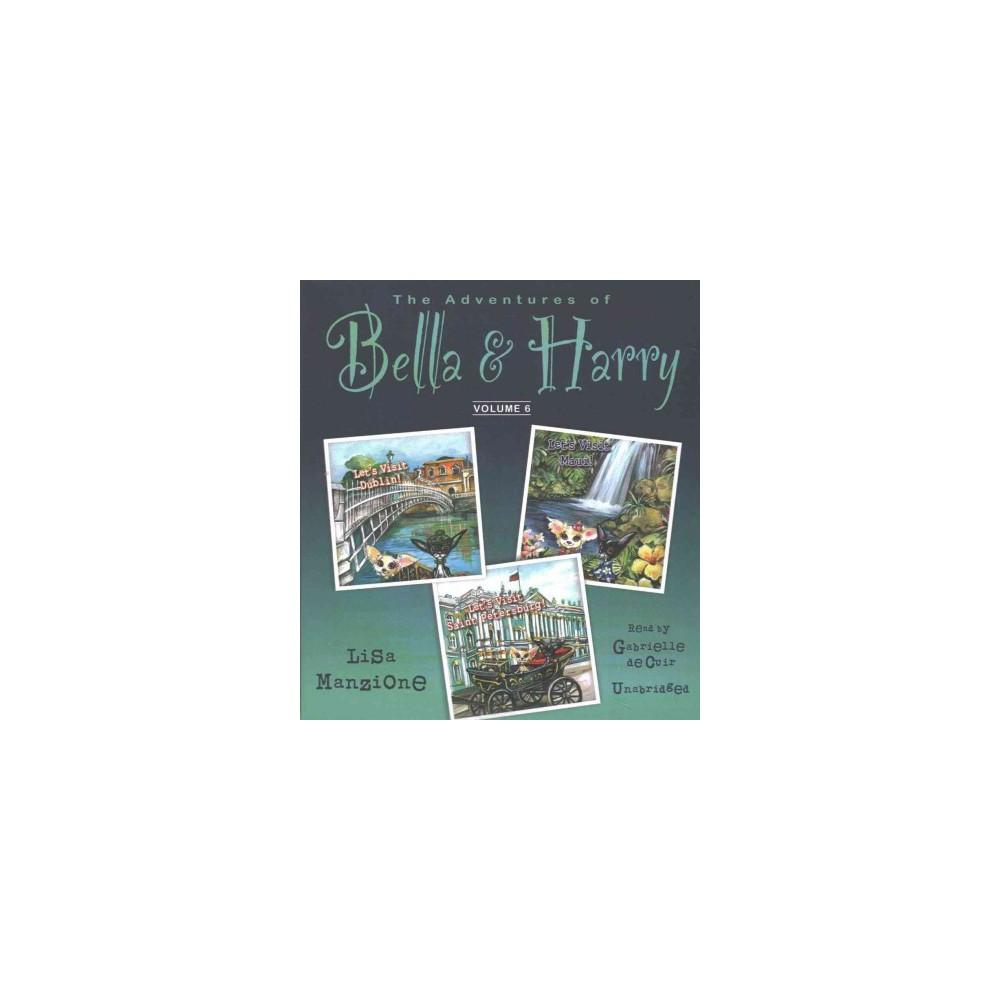 Adventures of Bella & Harry : Let's Visit Dublin!, Let's Visit Maui!, Let's Visit Saint Petersburg