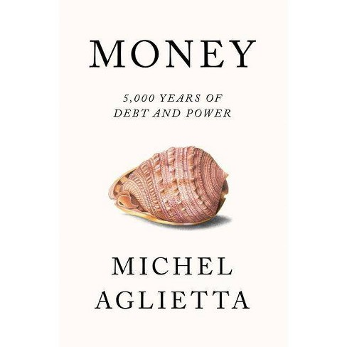 Money - by  Michel Aglietta (Paperback) - image 1 of 1
