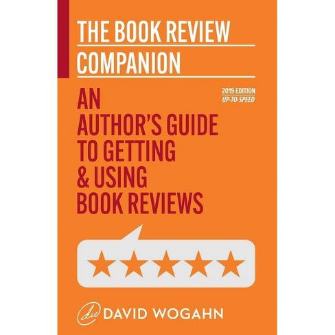 The Book Review Companion - by  David Wogahn (Paperback) - image 1 of 1