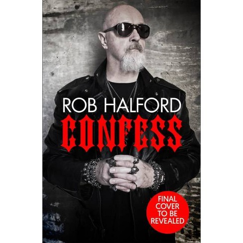 Confess - by  Rob Halford (Hardcover) - image 1 of 1