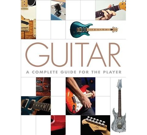Guitar : A Complete Guide for the Player (Hardcover) (Nigel Osborne) - image 1 of 1