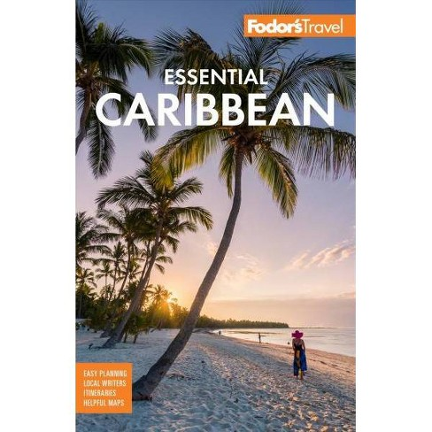 Fodor's Essential Caribbean - (Full-Color Travel Guide) 2 Edition by  Fodor's Travel Guides (Paperback) - image 1 of 1