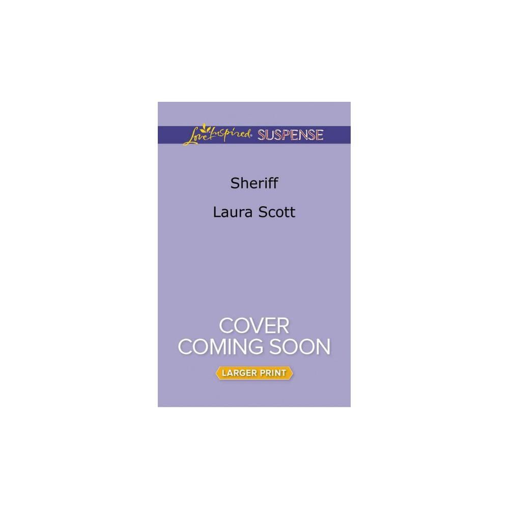 Sheriff (Paperback) (Laura Scott)