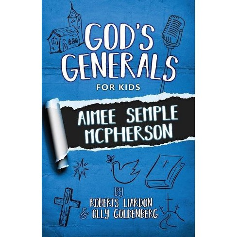 God's Generals for Kids - Volume 9 - by  Roberts Liardon & Olly Goldenberg (Paperback) - image 1 of 1