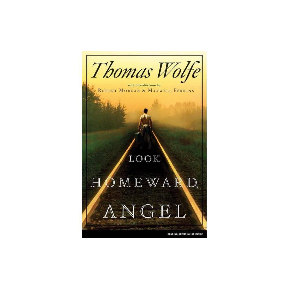 Look Homeward Angel By Thomas Wolfe Paperback