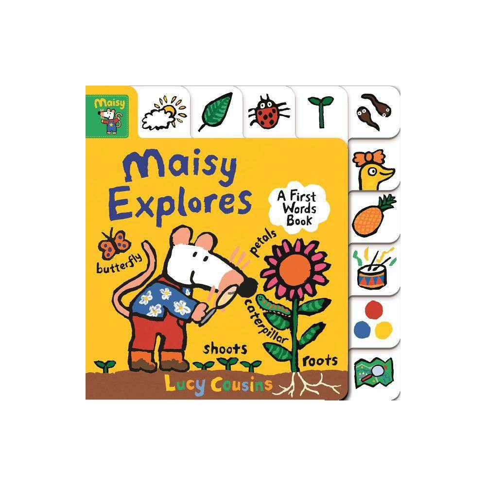 Maisy Explores A First Words Book By Lucy Cousins Board Book