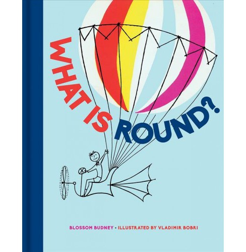 What Is Round? (Hardcover) (Blossom Budney) - image 1 of 1