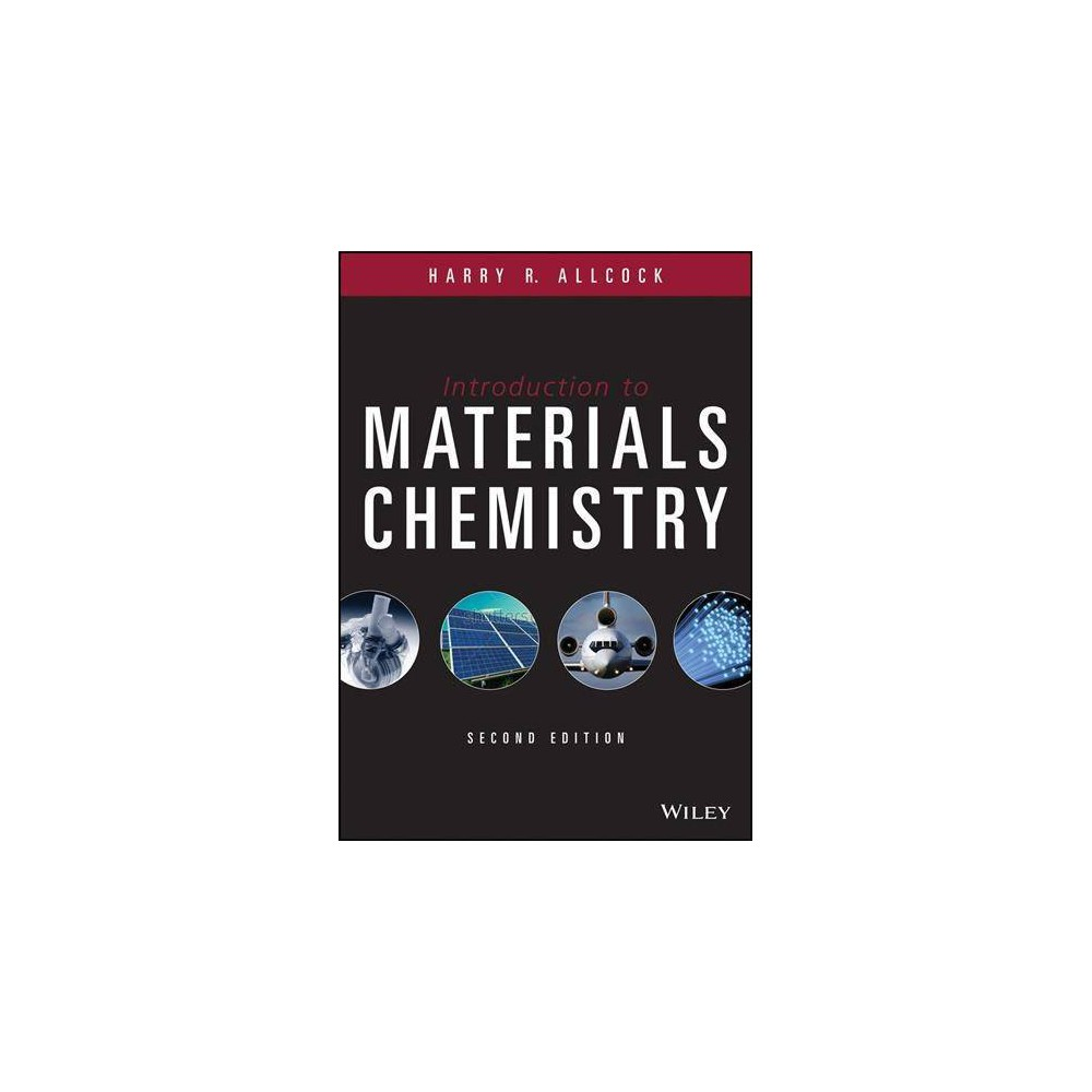 Introduction to Materials Chemistry - 2 by Harry R. Allcock (Hardcover)