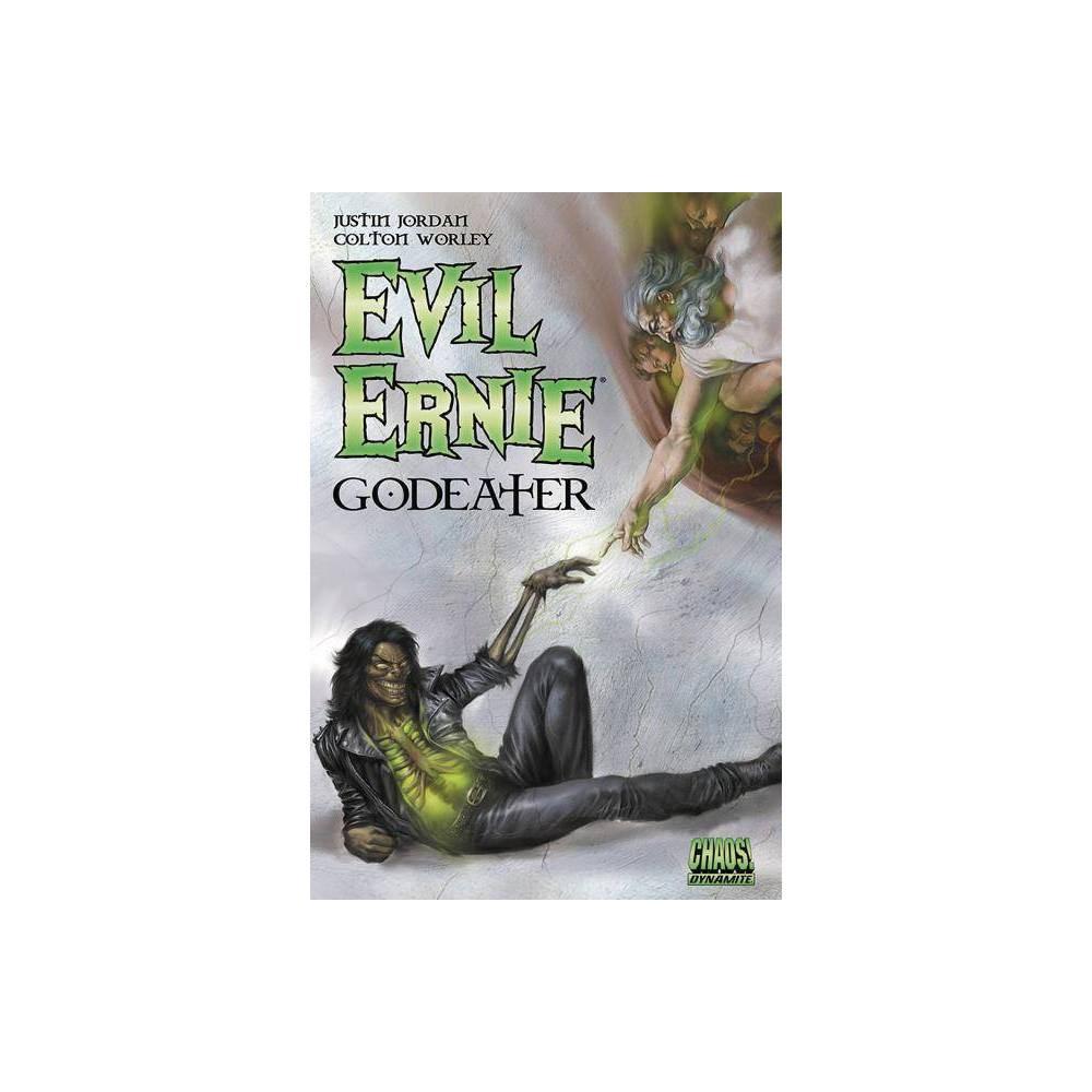 Evil Ernie: Godeater - by Justin Jordan & Keith Davidsen (Paperback)